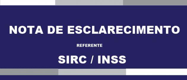 Nota de esclarecimento referente SIRC (INSS)